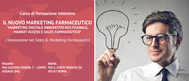 Corso di formazione per il Nuovo marketing farmaceutico - Marketing Digitale Innovativo Multicanale, Market Access e Sales Farmaceutico. - Roma e Milano
